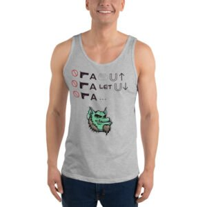 let the fun Roll on !!!  Unisex  Tank Top