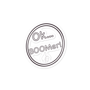 OK BOOmer!!!  Bubble-free stickers